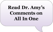 Dr Amy's Comments on All In One